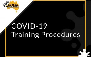 Eureka 4WD Training company along its COVID-19 Training Procedures implementation.