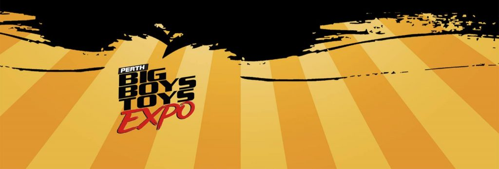 Banner of the Perth Big Boys Toys Expo February 2020.